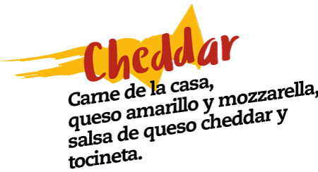 hamburguesa cheddar, carne de la casa, queso amarillo y mozzarella, salsa de queso cheddar y tocineta