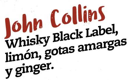 john collins, whisky black label, limon, gotas amargas y ginger